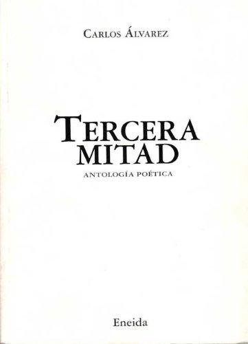 Tercera Mitad - Álvarez, Carlos