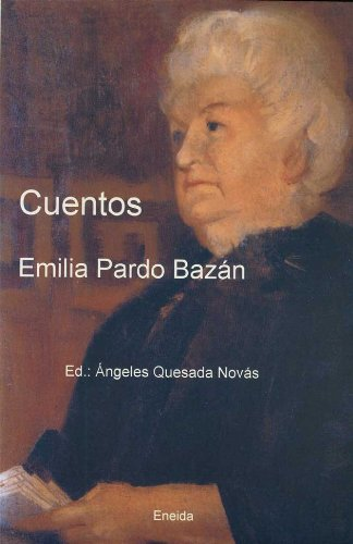 9788495427557: Cuentos Emilia Pardo Bazán