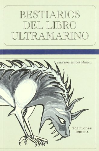 9788495427663: Bestiarios Del Libro Ultramarino