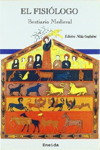 El fisiólogo : bestiario medieval (Paperback): Nilda Guglielmi