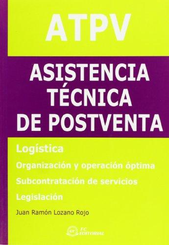 Atpv. asistencia tecnica de postventa: Lozano Rojo, Juan
