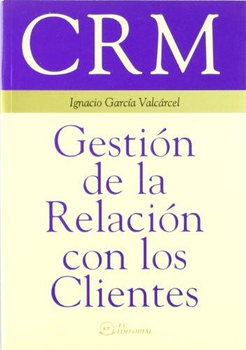 9788495428394: CRM. Gestión de la relación con los clientes