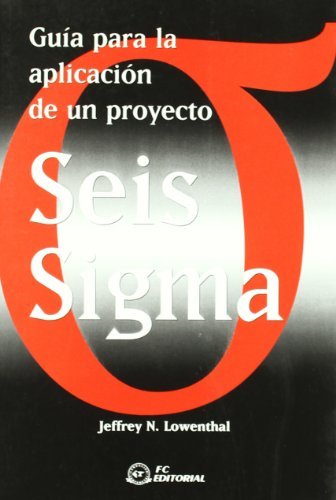 9788495428844: Guia para la aplicación de un proyecto seis sigma