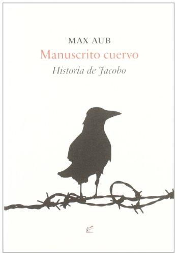 Manuscrito cuervo: Historia de Jacobo: Max Aub