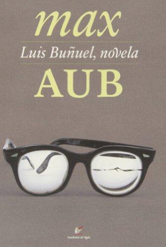 9788495430472: Luis Buñuel, novela