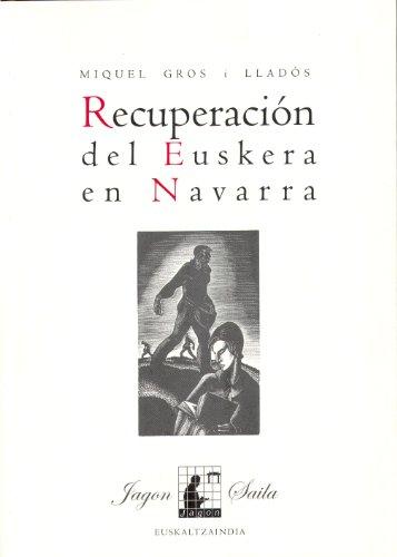 9788495438294: Recuperaci�n del euskera en Navarra (Jagon)