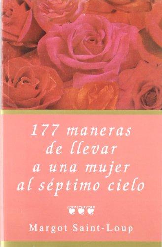 9788495440013: 177 maneras de llevar a una mujer al séptimo cielo (Libros secretos)