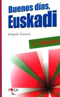 Buenos Días, Euskadi - Joaquín Navarro