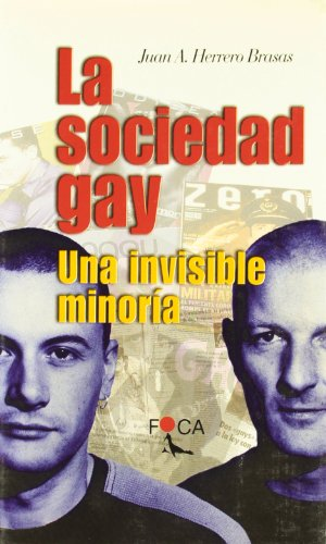 La sociedad gay / The Gay Society: Herrero Brasas, Juan A.
