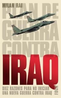 Plan de guerra contra Iraq. Diez razones para no iniciar una nueva guerra contra Iraq: 28 (Investigación) - Rai, Milan