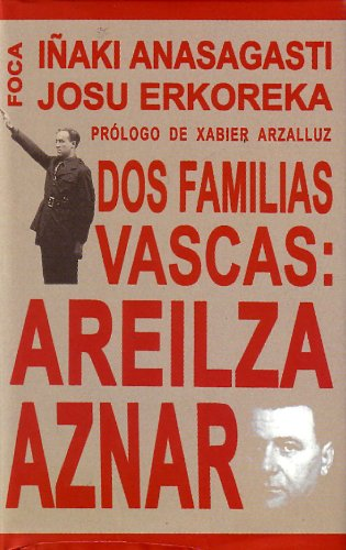 9788495440525: Dos familias vascas: Areilza-Aznar. (Investigación)