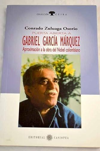 Puerta Abierta a Gabriel Garcia Marguez (Spanish Edition): Osorio, Conrado Zuluaga