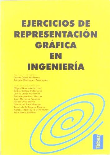 EJERCICIOS DE REPRESENTACION GRAFICA EN INGENIERIA: Carlos Cobos Gutierrez - Antonio Rodriguez ...