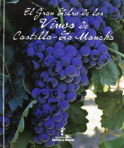 9788495453150: EL GRAN LIBRO DE LOS VINOS DE CASTILLA-LA MANCHA