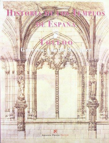9788495453402: HISTORIA DE LOS TEMPLOS DE ESPA¥A. TOLEDO