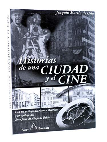 9788495455208: Historia de una ciudad y el cine