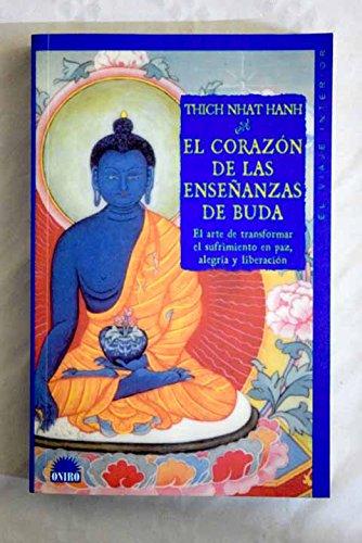 9788495456168: El corazon de las enseñanzas de buda
