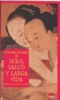 9788495456212: Sexo, salud y larga vida / Sex, Health and Long Life