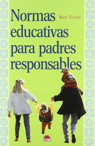 9788495456557: Normas educativas para padres responsables (El Niño y su Mundo)