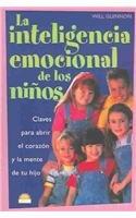 La Inteligencia Emocional de Los Ninos (Spanish: Will Glennon