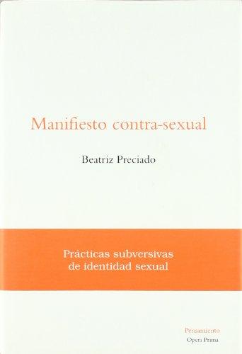 9788495461148: Manifiesto contra-sexual