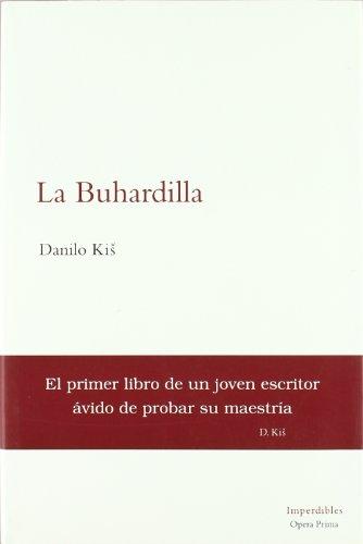 9788495461186: La buhardilla (Imperdibles opera prima)