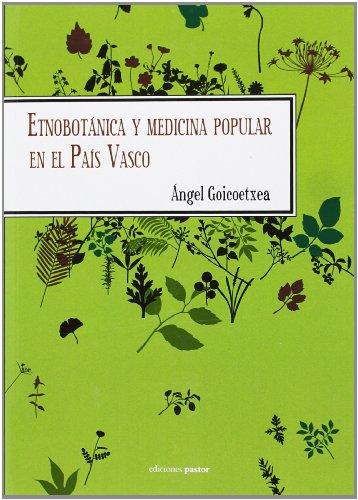 9788495461612: Etnobotánica y medicina popular en el País Vasco