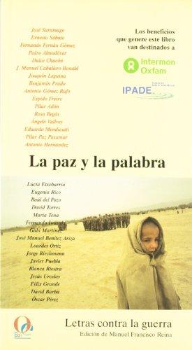 9788495470287: La paz y la palabra: Letras contra la guerra