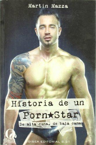 9788495470898: Martin Mazza: Historia de un porn star