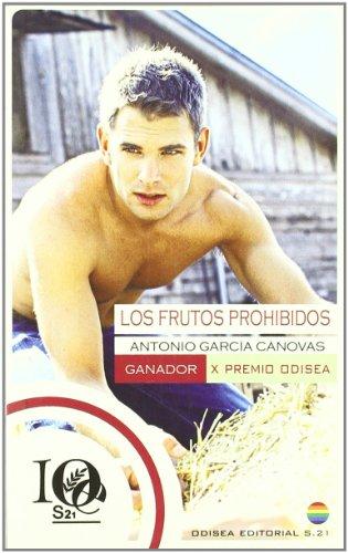 9788495470966: Los frutos prohibidos: Ganador X Premio Odisea de Literatura (Premios Odisea de Literatura)