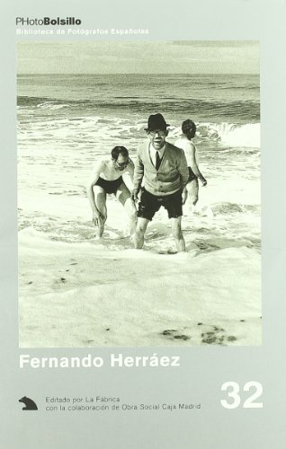 9788495471178: Fernando Herráez: Los porqués de Fernando Herráez (PhotoBolsillo) (Spanish Edition)