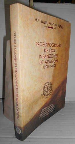 Prosopografía de los infanzones de Aragón (1200-1410): Falcón Pérez, María