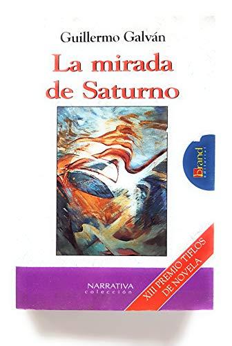 9788495481269: La mirada de saturno