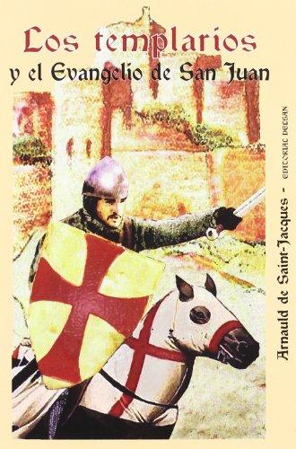 9788495487124: Templarios Y El Evangelio De San Juan, Los (Historia Delsan)