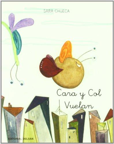 9788495487698: Vuelan (Cara Y Col)