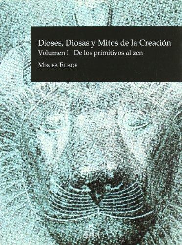 9788495488275: Dioses, Diosas y Mitos de la Creacion (Vol. i): de los Primitivosal zen