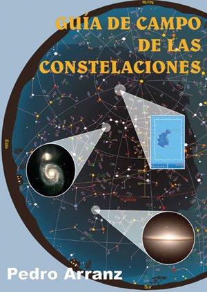 9788495495402: Guía de campo de las constelaciones (Atlas y catálogos)