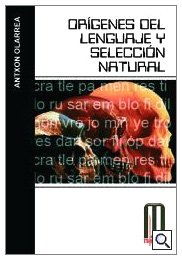 9788495495570: Origenes del lenguaje y seleccion natural/ Origins of the Language and Natural Selection (Milenium) (Spanish Edition)