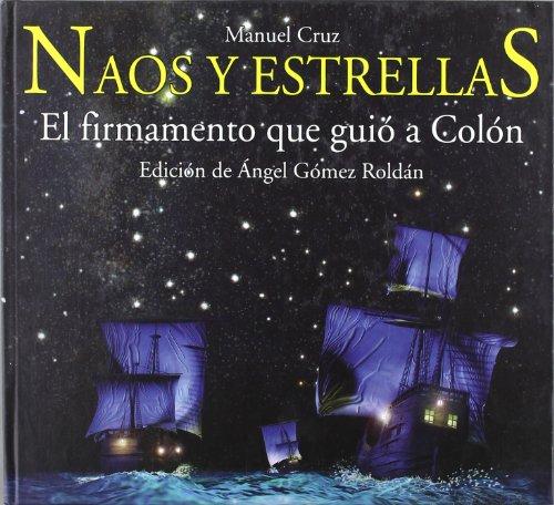 9788495495662: Naos y estrellas (Astronomía)