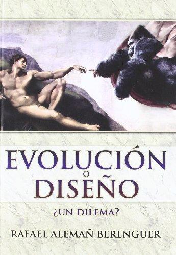 9788495495761: Evolución o diseño (Ciencia para todos) (Spanish Edition)