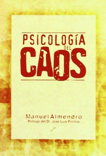 9788495496249: Psicologia Del Caos