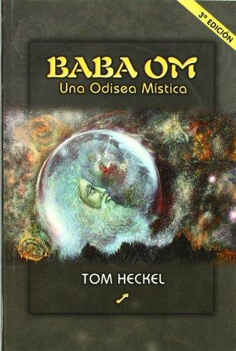 9788495496362: Baba Om - Una Odisea Mistica