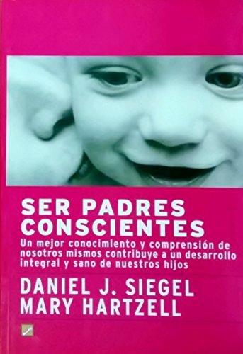 9788495496447: Ser Padres Conscientes