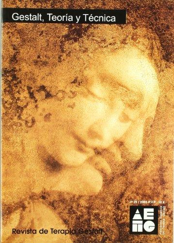 9788495496485: Gestalt, Teoria Y Tecnica - Revista De Terapia Gestalt Nº 25 -