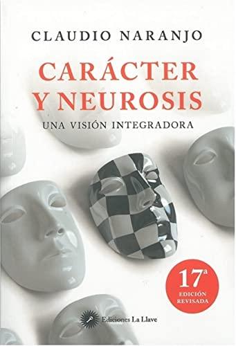 9788495496799: Caracter y neurosis: una vision integradora