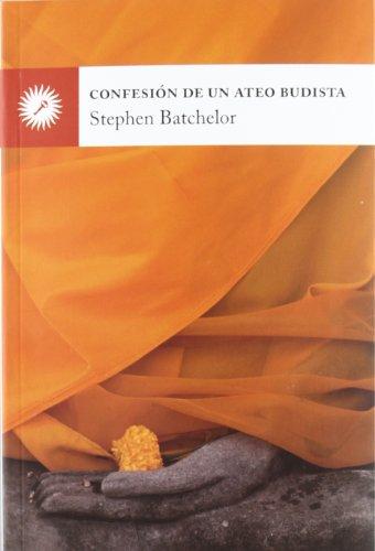 9788495496836: Confesión De Un Ateo Budista (Psicologia (la Llave))