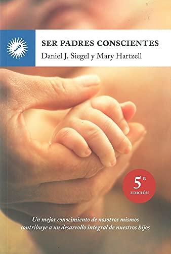9788495496843: Ser padres conscientes (Psicologia (la Llave))