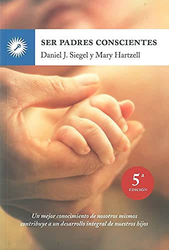 9788495496843: Ser padres conscientes