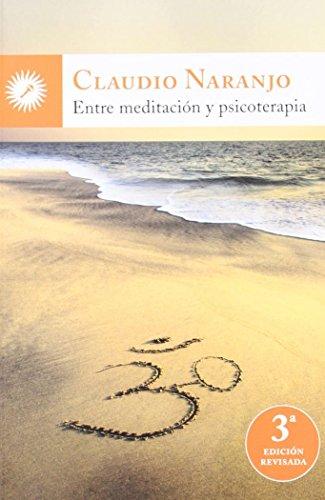 9788495496874: Entre meditación y psicoterapia (Psicologia (la Llave))