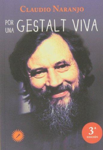 9788495496935: Por Una Gestalt Viva (Psicologia (la Llave))